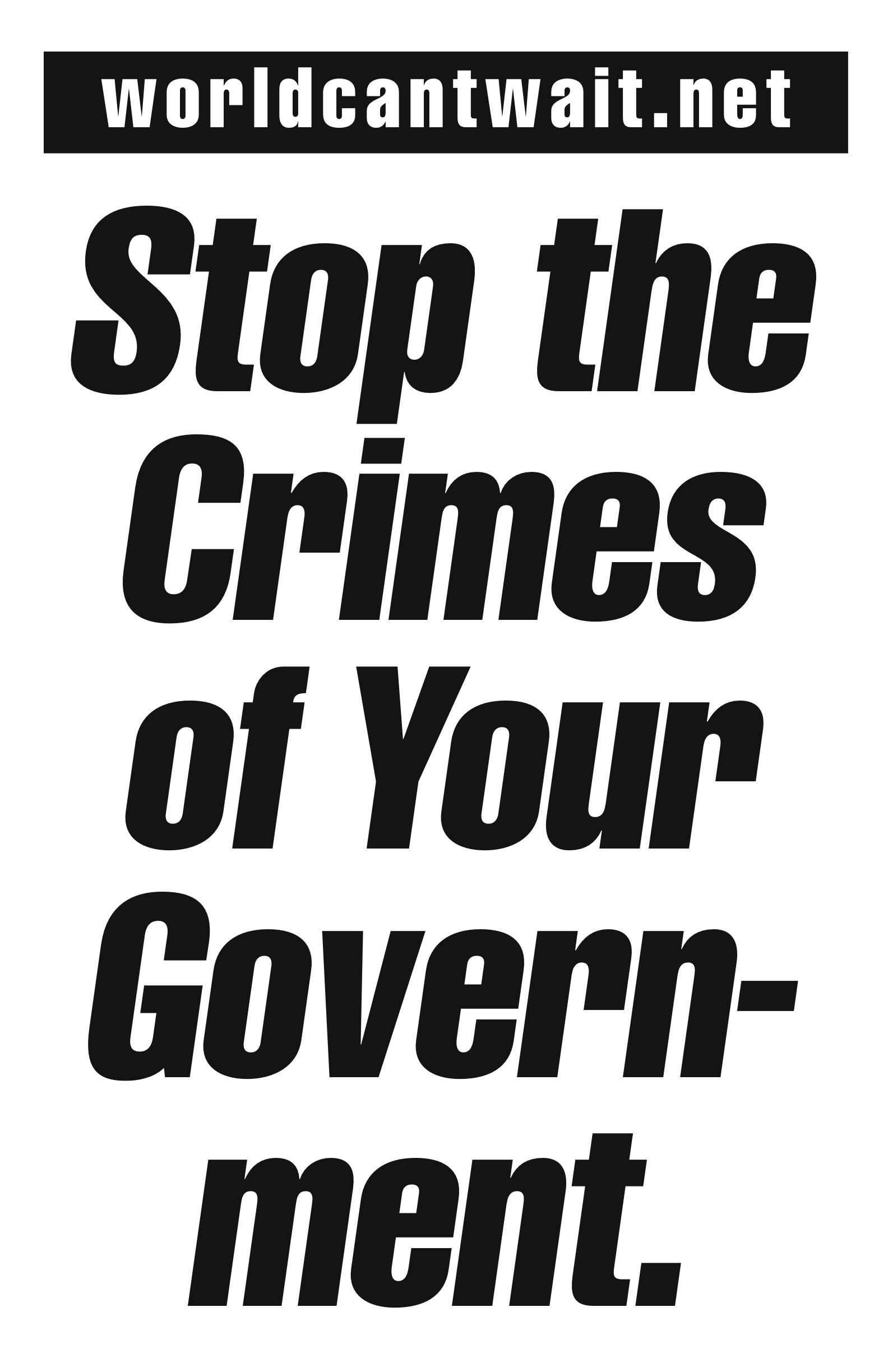 Stop the Crimes of Your Government