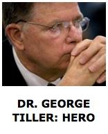 Dr. Tiller - Hero